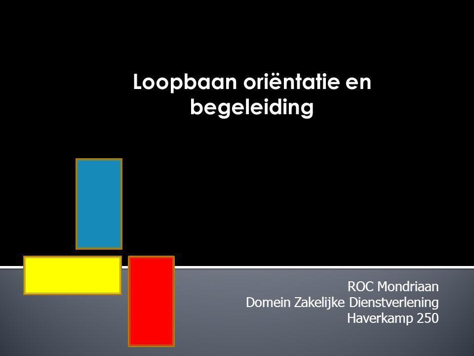 ROC Mondriaan Domein Zakelijke Dienstverlening Haverkamp 250