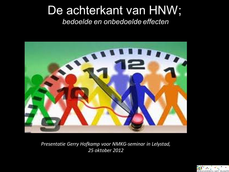 De achterkant van HNW; bedoelde en onbedoelde effecten