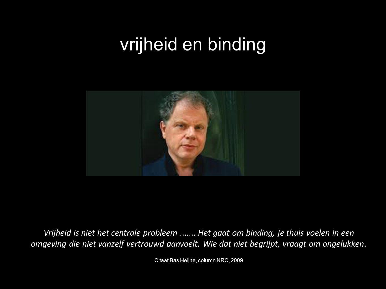 Citaat Bas Heijne, column NRC, 2009