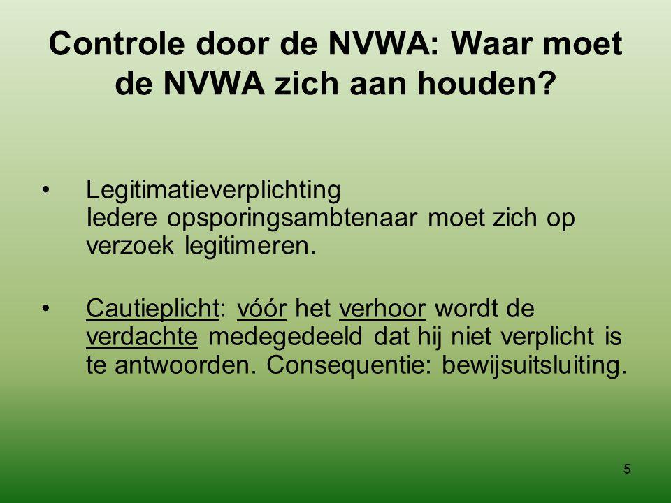 Controle door de NVWA: Waar moet de NVWA zich aan houden