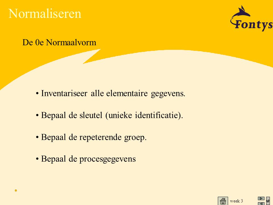 Normaliseren De 0e Normaalvorm