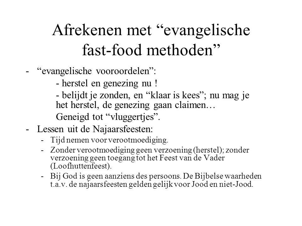 Afrekenen met evangelische fast-food methoden