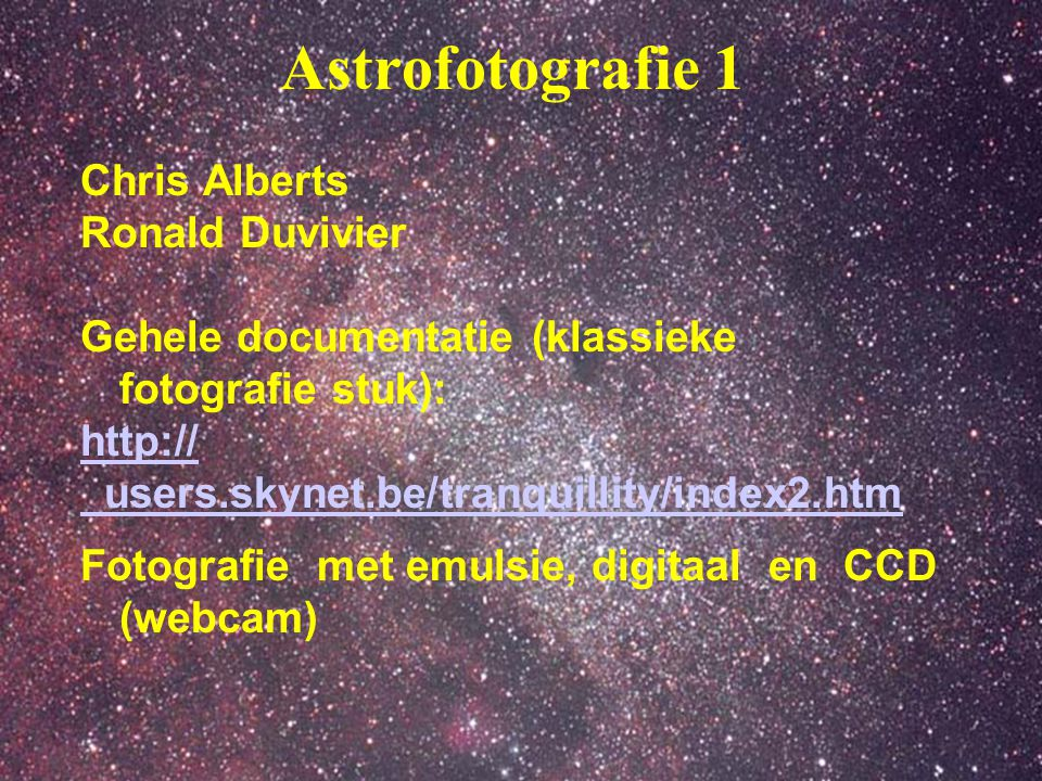 Astrofotografie 1 Chris Alberts Ronald Duvivier