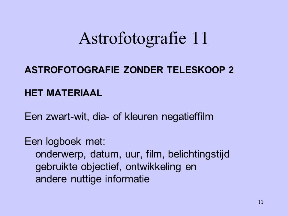 Astrofotografie 11 Een zwart-wit, dia- of kleuren negatieffilm