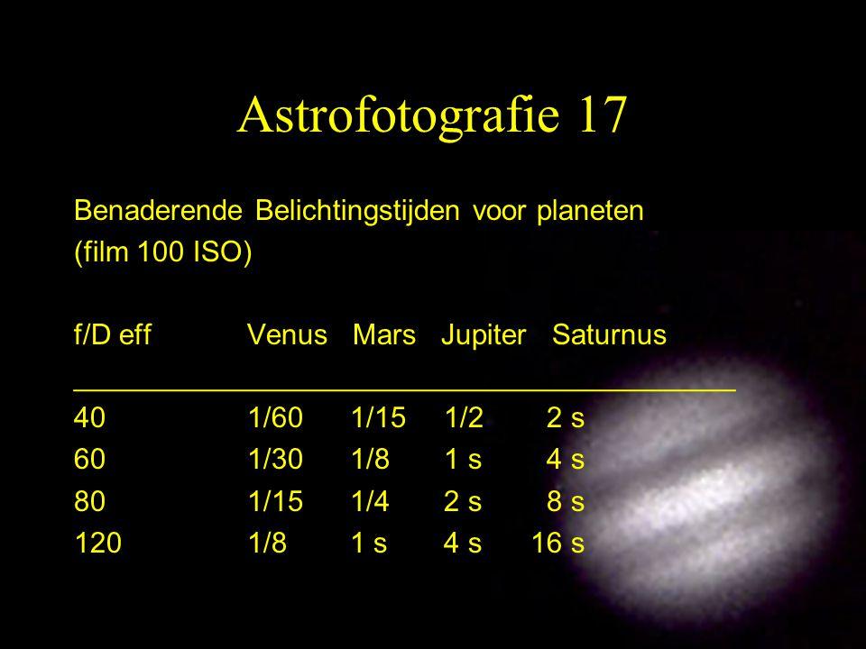 Astrofotografie 17 Benaderende Belichtingstijden voor planeten