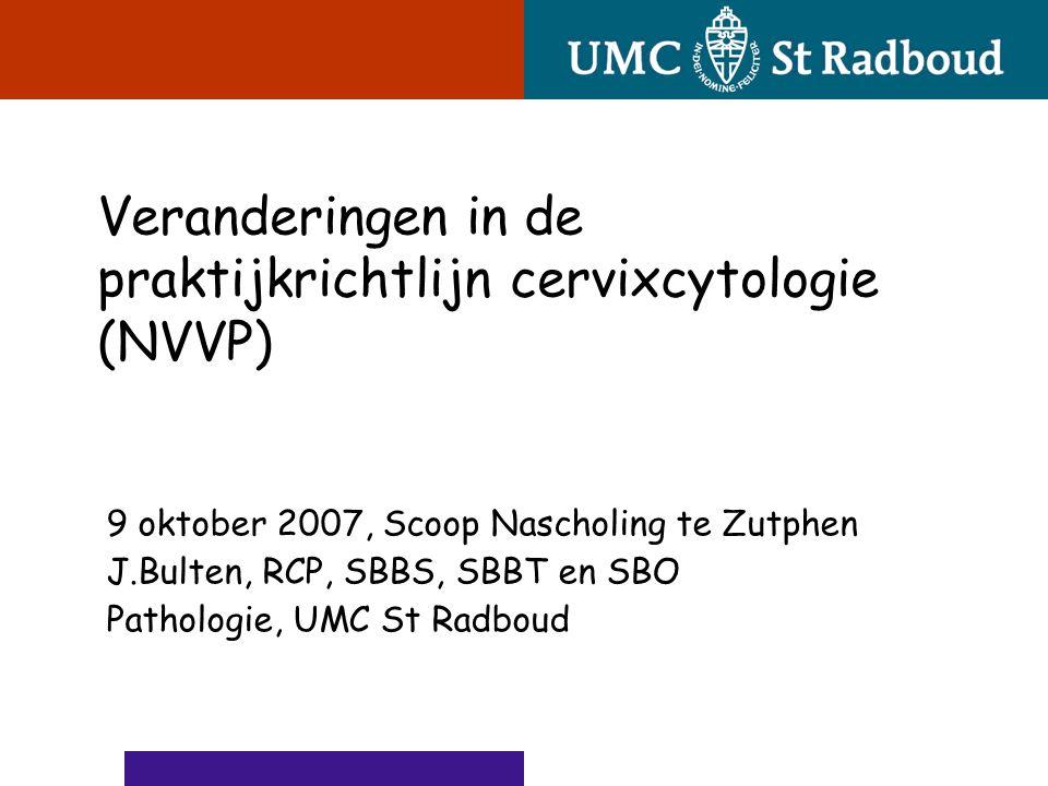 Veranderingen in de praktijkrichtlijn cervixcytologie (NVVP)