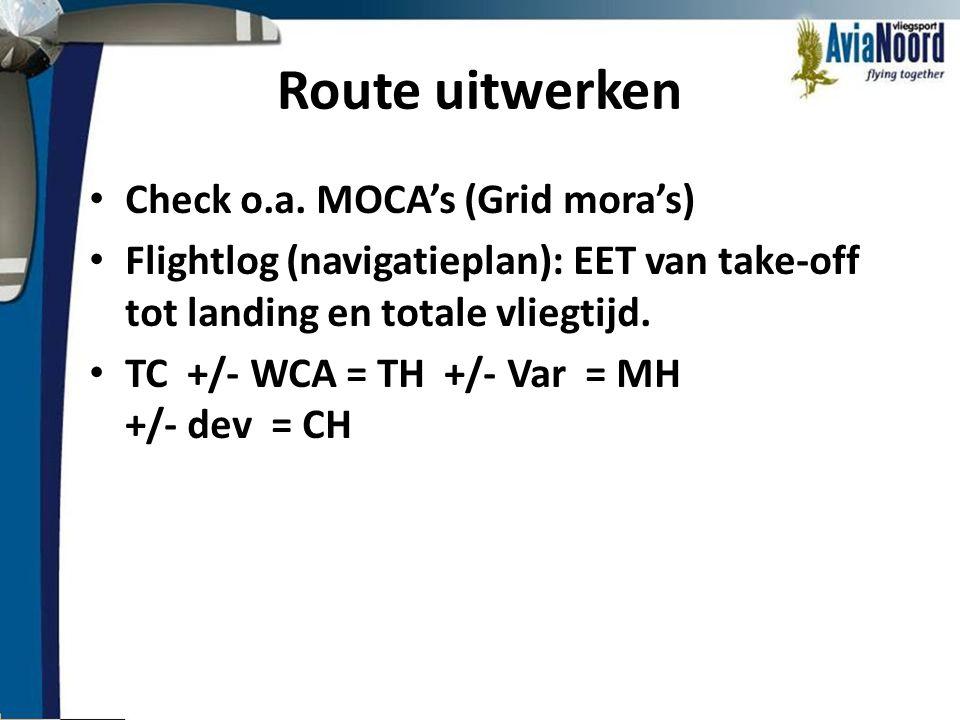 Route uitwerken Check o.a. MOCA's (Grid mora's)