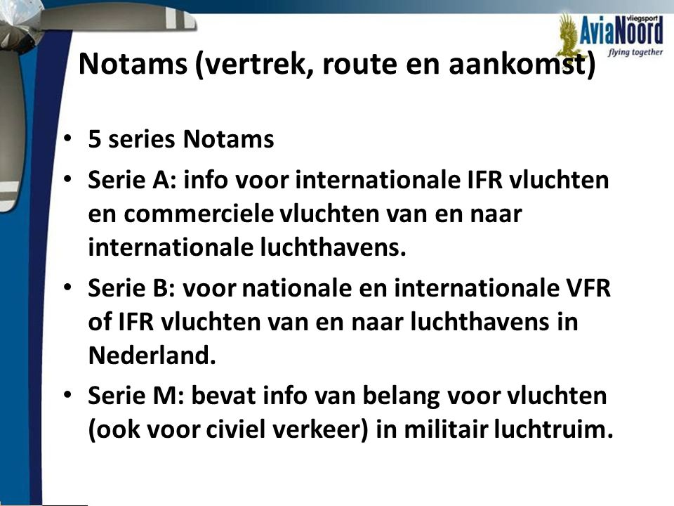 Notams (vertrek, route en aankomst)