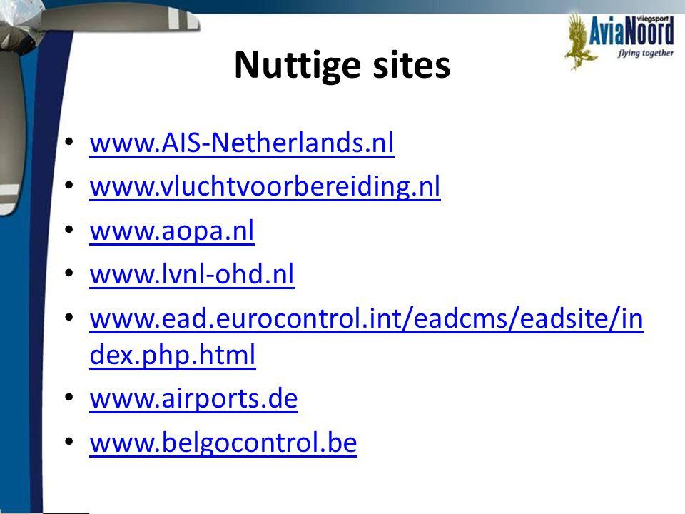 Nuttige sites www.AIS-Netherlands.nl www.vluchtvoorbereiding.nl