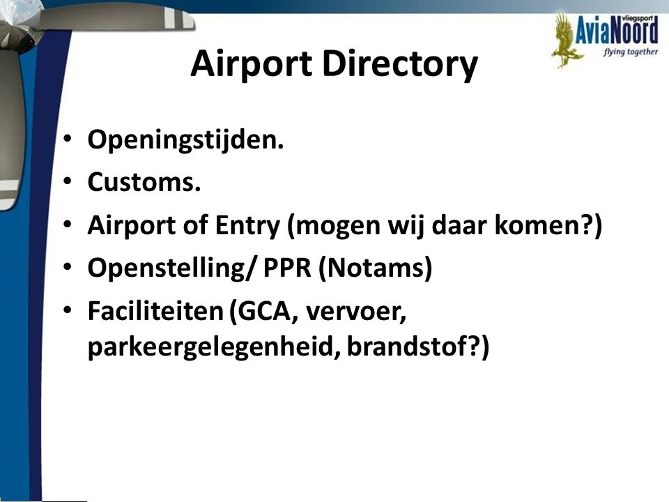 Airport Directory Openingstijden. Customs.