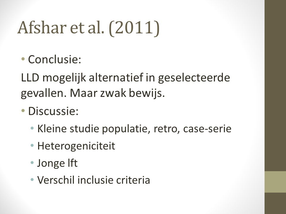 Afshar et al. (2011) Conclusie: