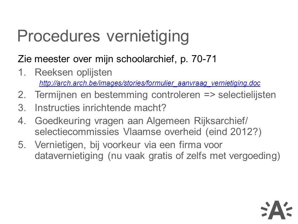Procedures vernietiging