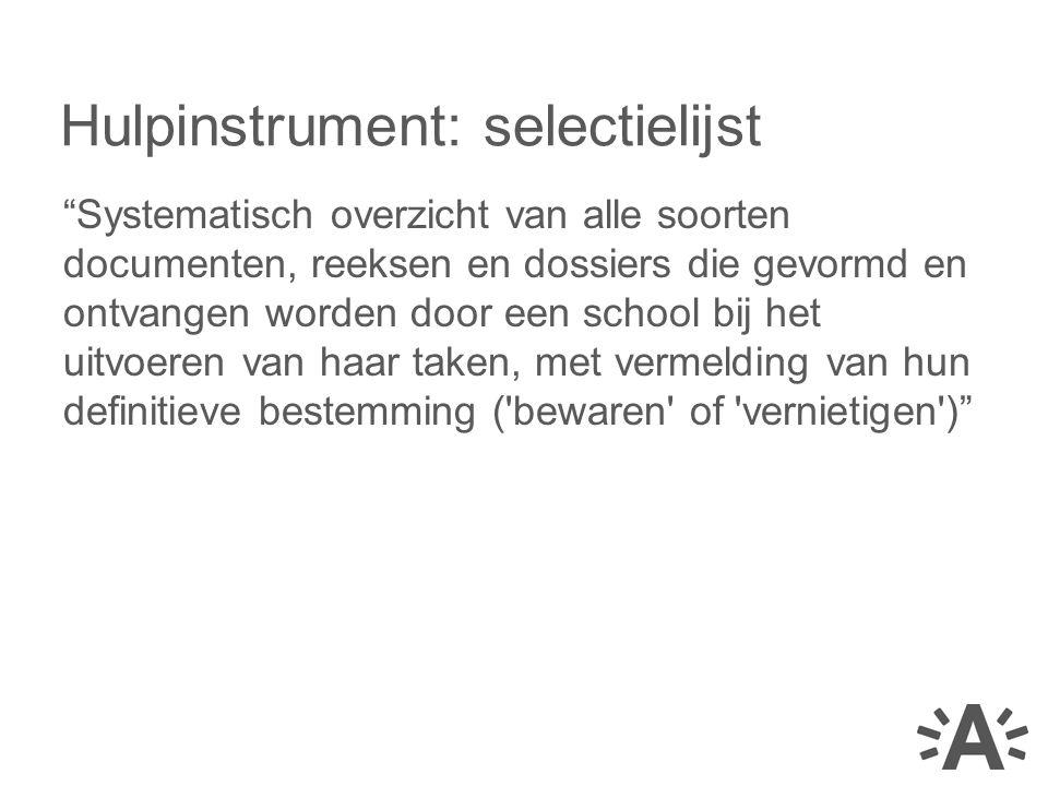 Hulpinstrument: selectielijst