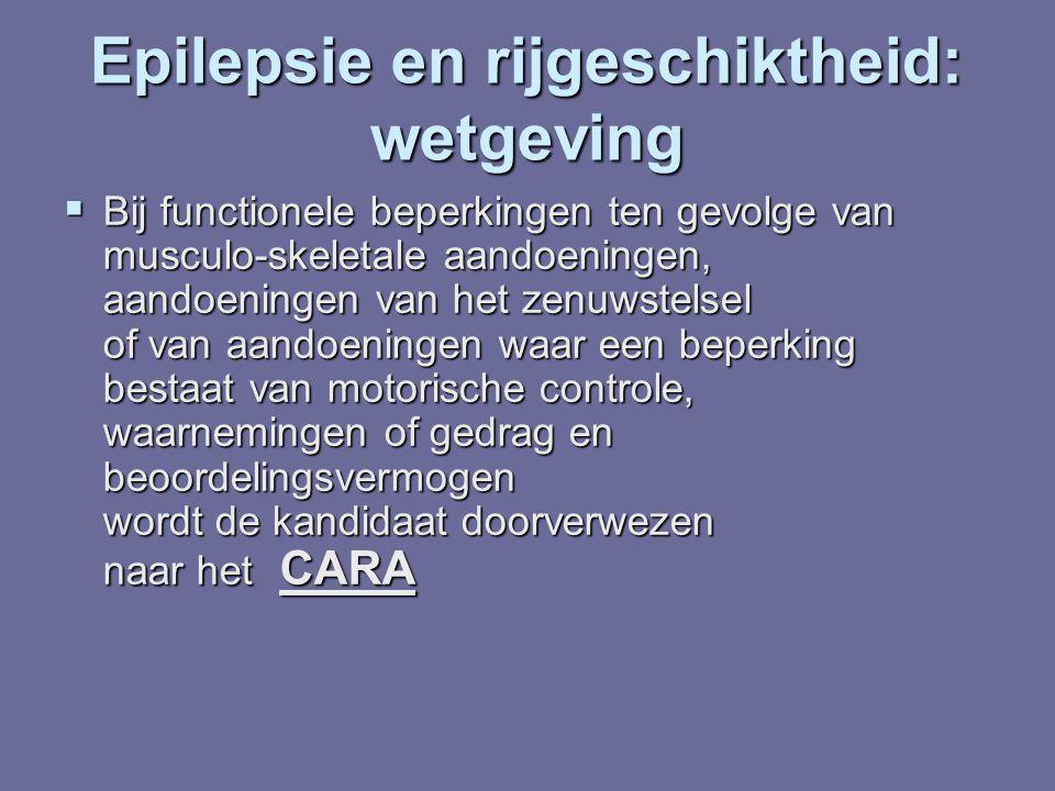 Epilepsie en rijgeschiktheid: wetgeving