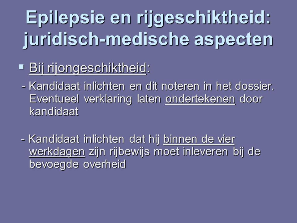 Epilepsie en rijgeschiktheid: juridisch-medische aspecten