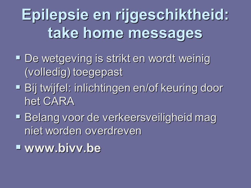Epilepsie en rijgeschiktheid: take home messages