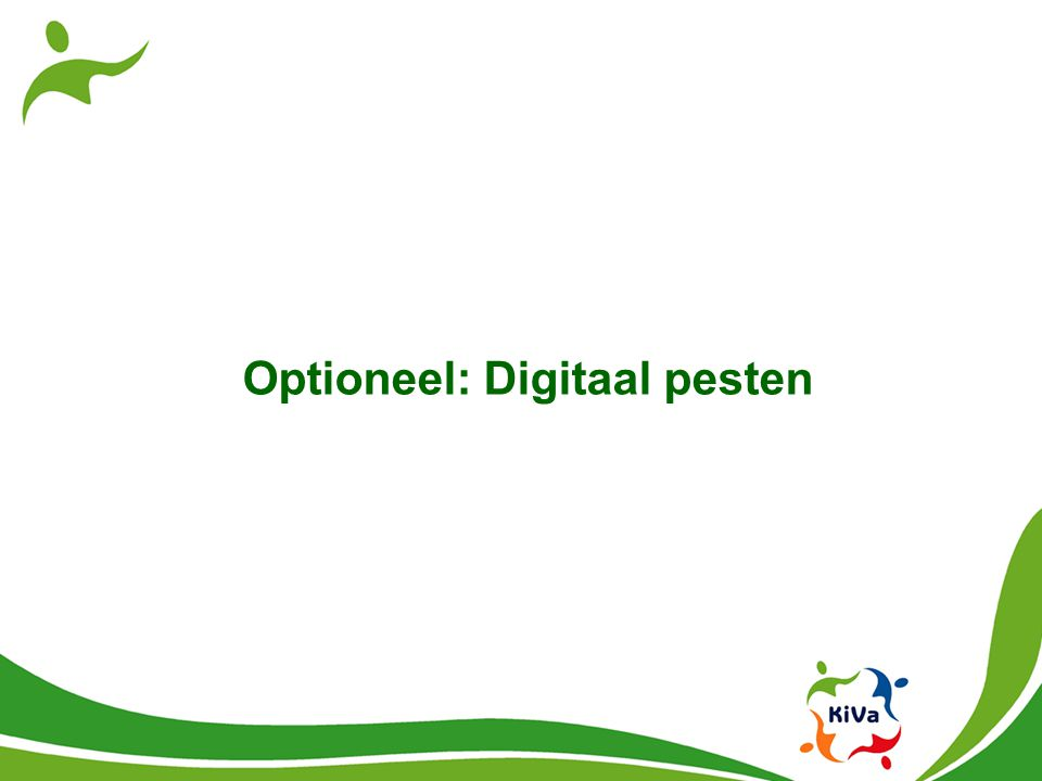 Optioneel: Digitaal pesten