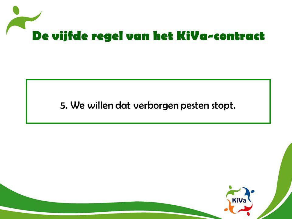 De vijfde regel van het KiVa-contract