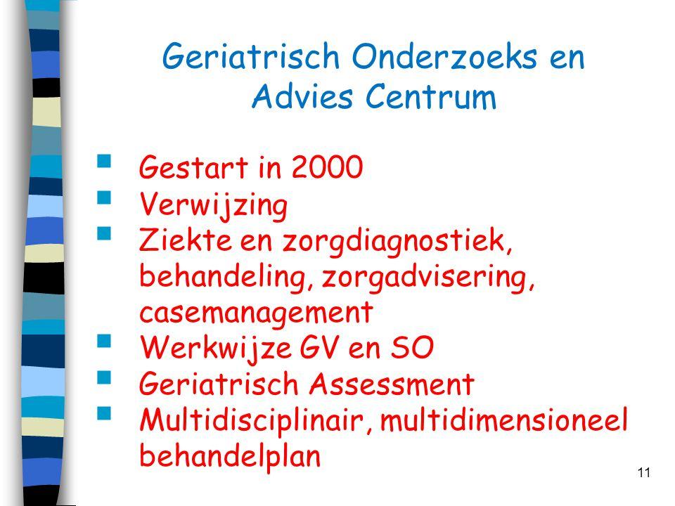 Geriatrisch Onderzoeks en Advies Centrum