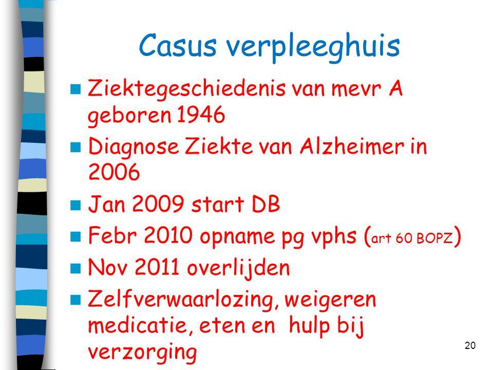 Casus verpleeghuis Ziektegeschiedenis van mevr A geboren 1946