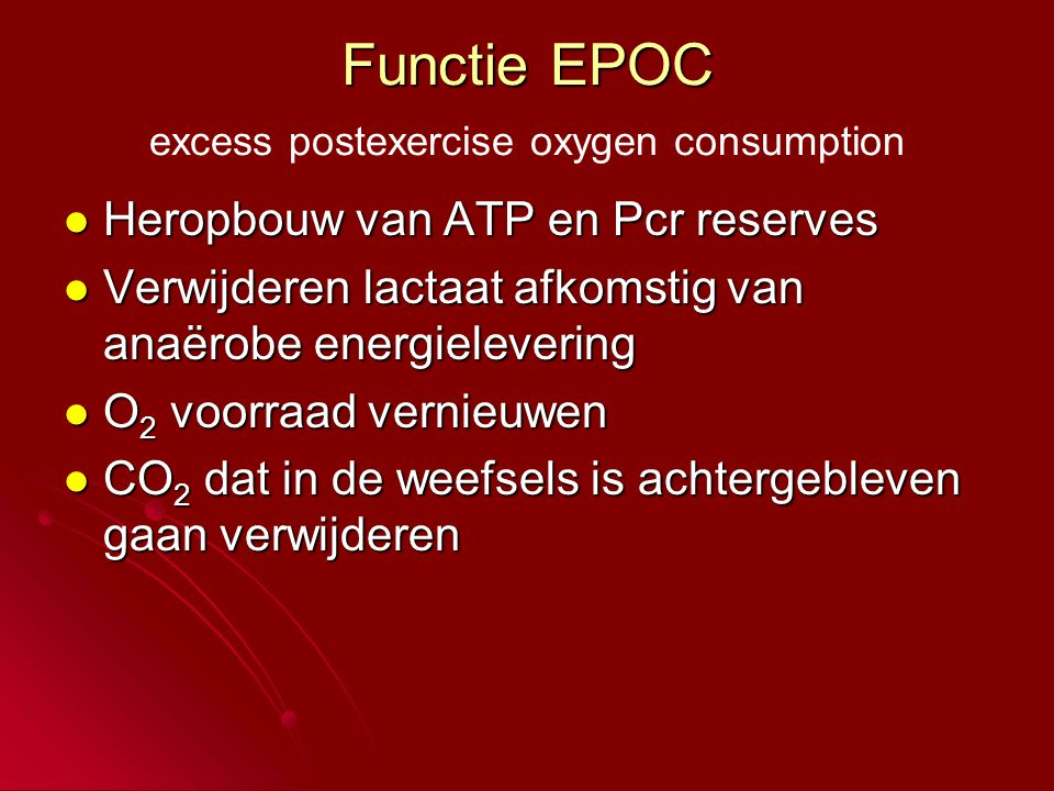 Functie EPOC excess postexercise oxygen consumption