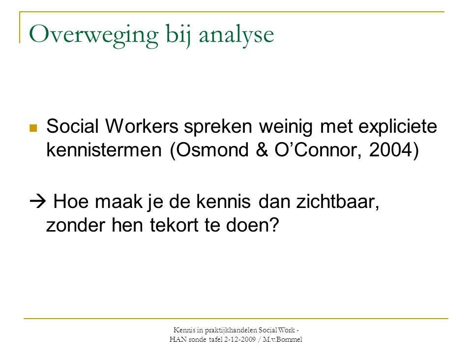 Overweging bij analyse