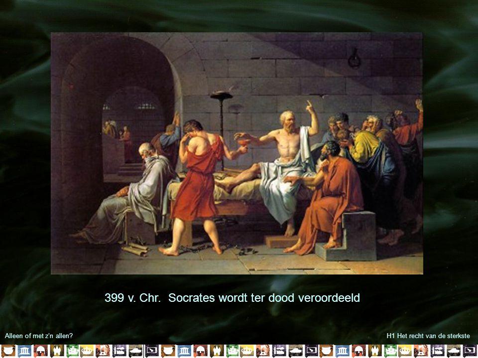 399 v. Chr. Socrates wordt ter dood veroordeeld