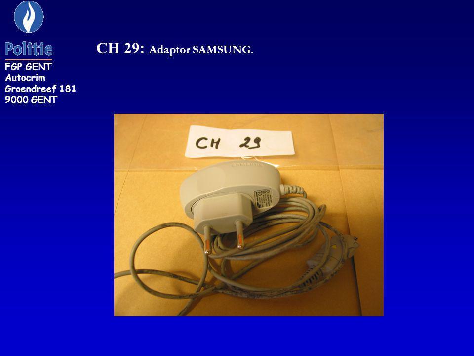 FGP GENT Autocrim Groendreef 181 9000 GENT CH 29: Adaptor SAMSUNG.