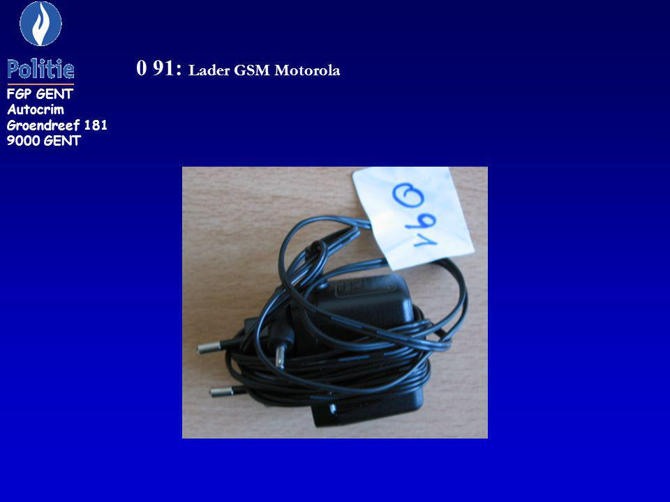 FGP GENT Autocrim Groendreef 181 9000 GENT 0 91: Lader GSM Motorola
