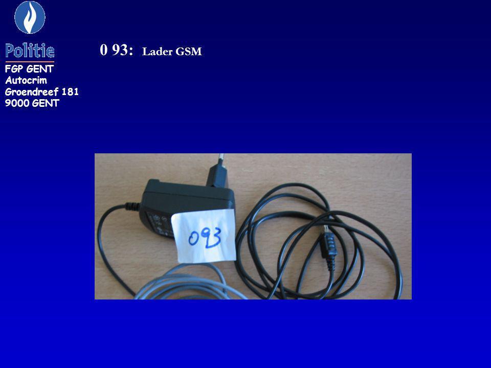 FGP GENT Autocrim Groendreef 181 9000 GENT 0 93: Lader GSM
