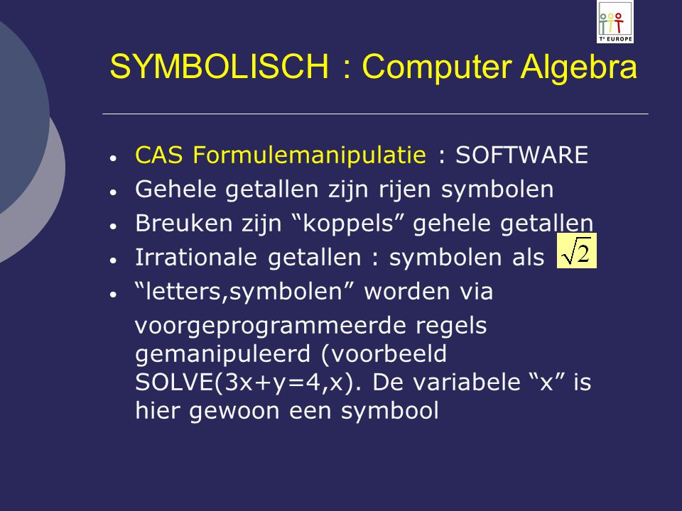 SYMBOLISCH : Computer Algebra