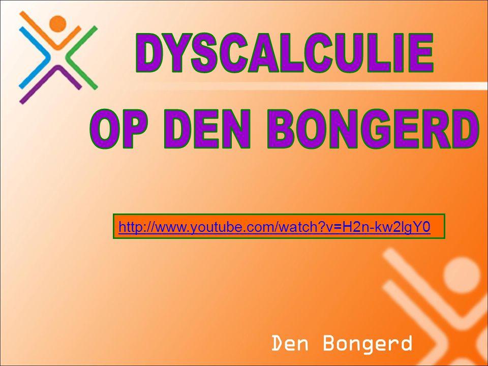 DYSCALCULIE OP DEN BONGERD http://www.youtube.com/watch v=H2n-kw2lgY0