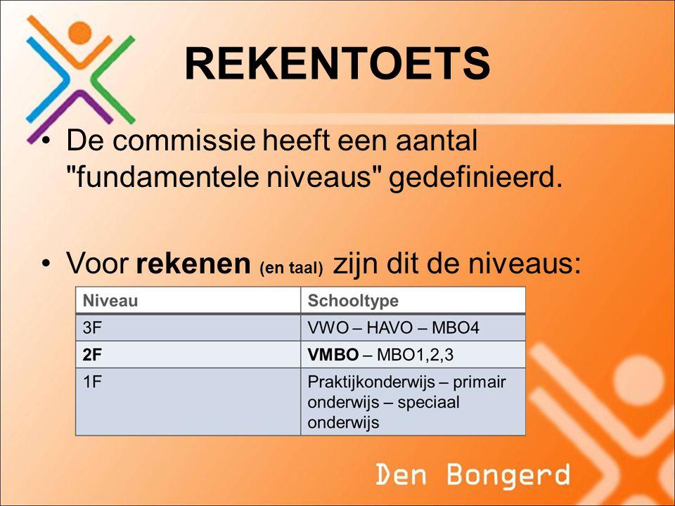 REKENTOETS De commissie heeft een aantal fundamentele niveaus gedefinieerd.