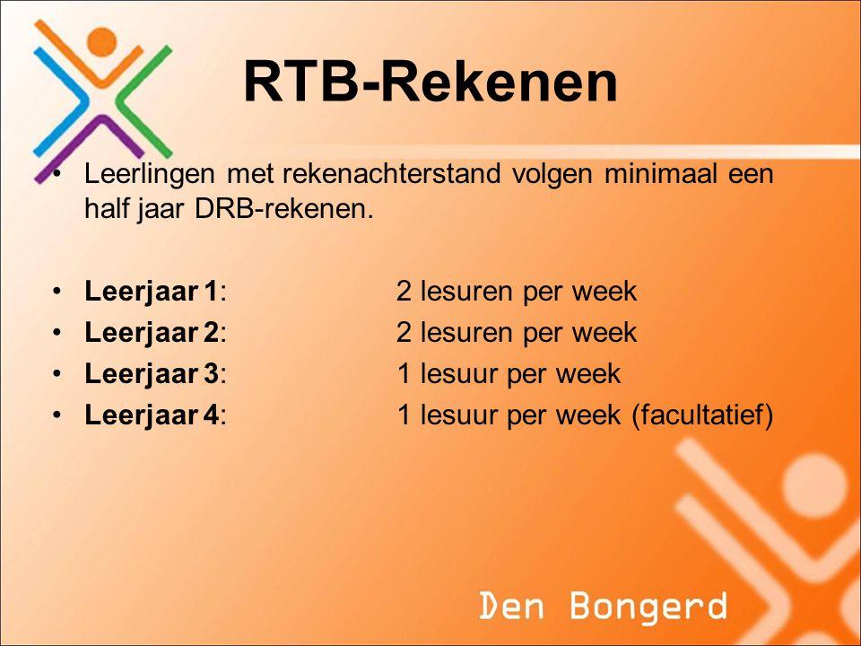RTB-Rekenen Leerlingen met rekenachterstand volgen minimaal een half jaar DRB-rekenen. Leerjaar 1: 2 lesuren per week.