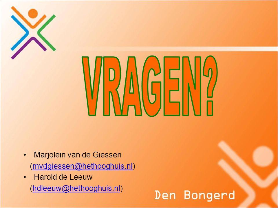 VRAGEN Marjolein van de Giessen (mvdgiessen@hethooghuis.nl)