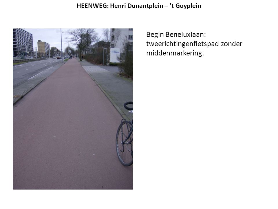 Begin Beneluxlaan: tweerichtingenfietspad zonder middenmarkering.