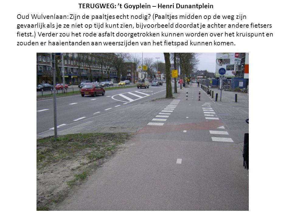 TERUGWEG: 't Goyplein – Henri Dunantplein