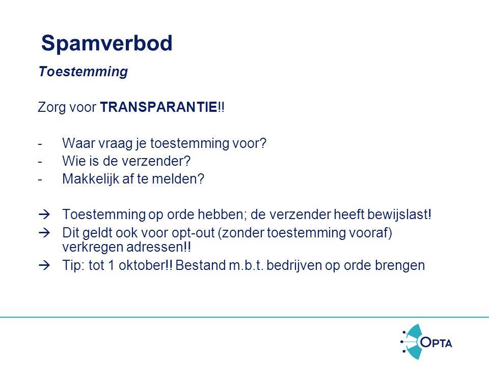 Spamverbod Toestemming Zorg voor TRANSPARANTIE!!