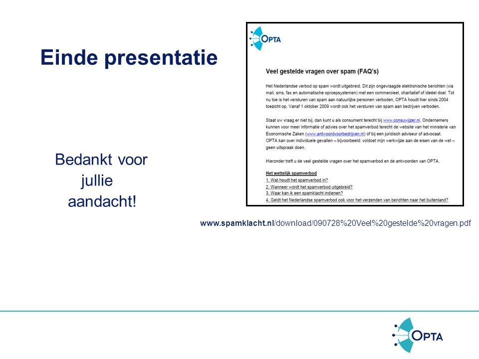 Einde presentatie Bedankt voor jullie aandacht!