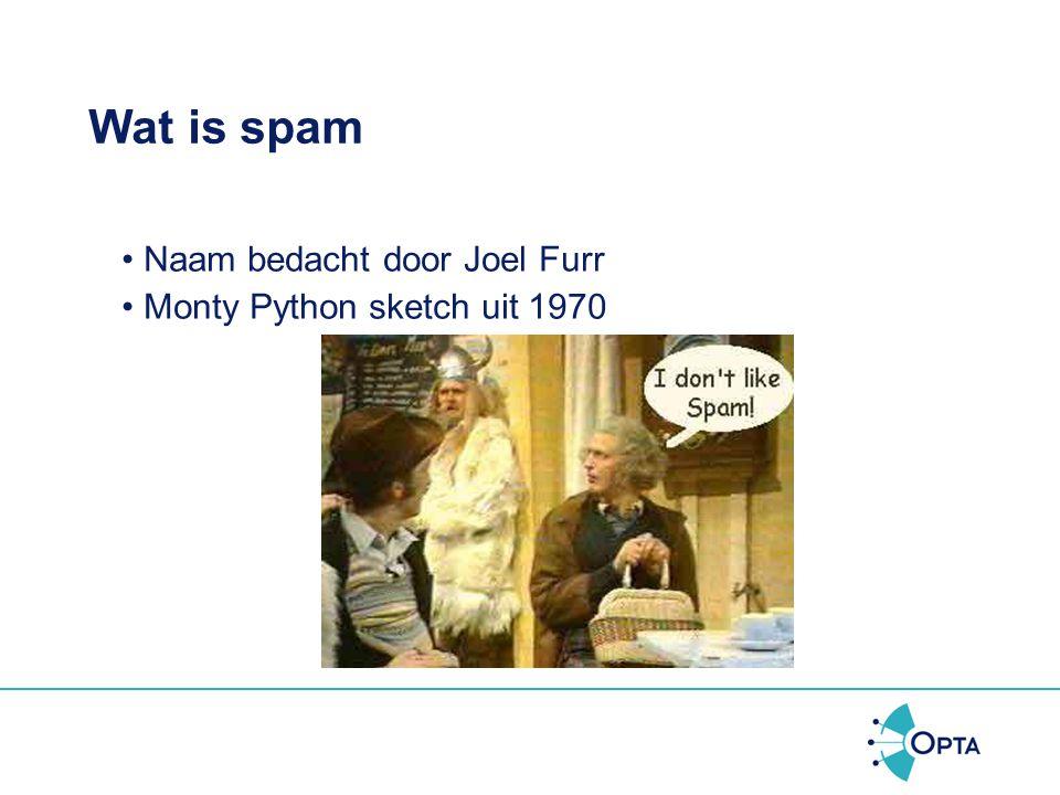 Wat is spam Naam bedacht door Joel Furr Monty Python sketch uit 1970
