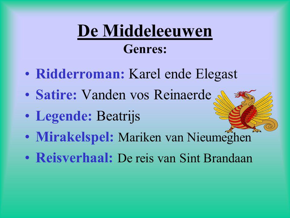 De Middeleeuwen Genres: