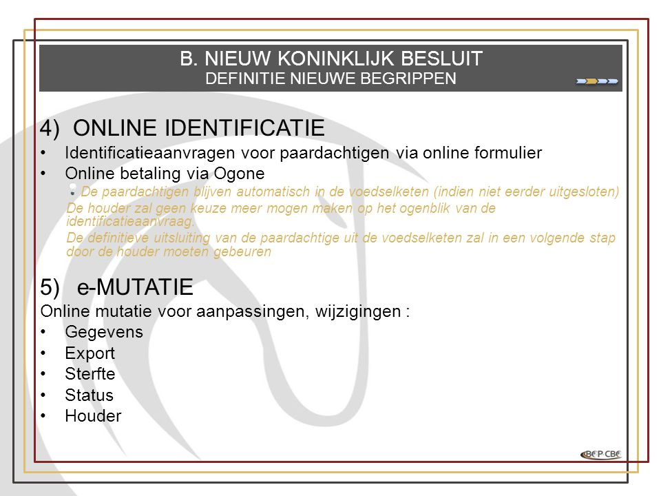 ONLINE IDENTIFICATIE e-MUTATIE B. NIEUW KONINKLIJK BESLUIT