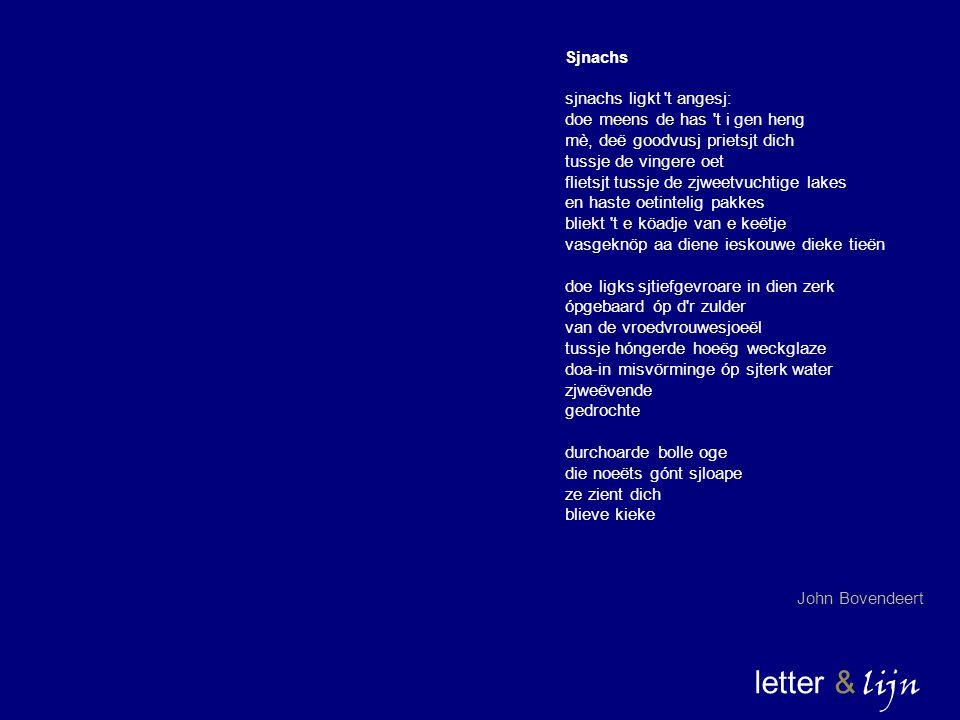 letter & lijn Sjnachs sjnachs ligkt t angesj: