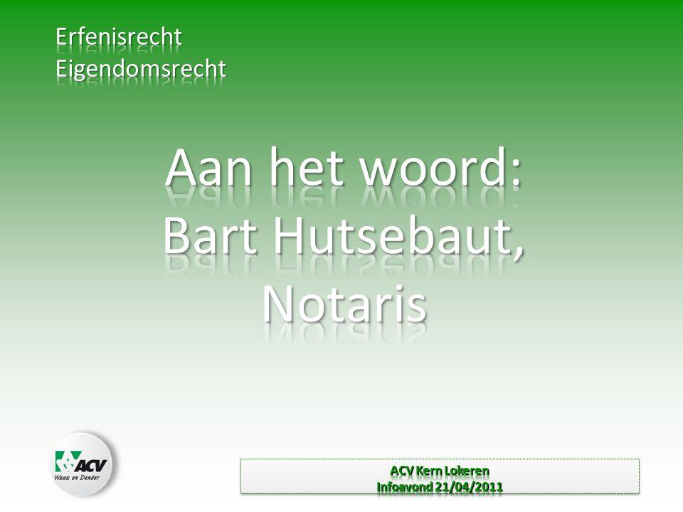 Aan het woord: Bart Hutsebaut, Notaris