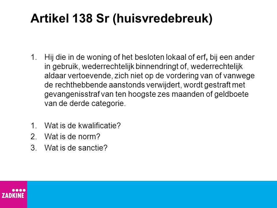 Artikel 138 Sr (huisvredebreuk)