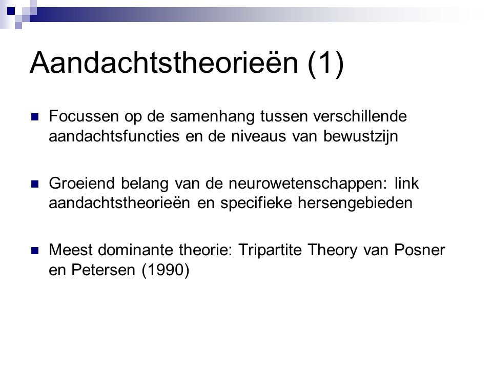 Aandachtstheorieën (1)