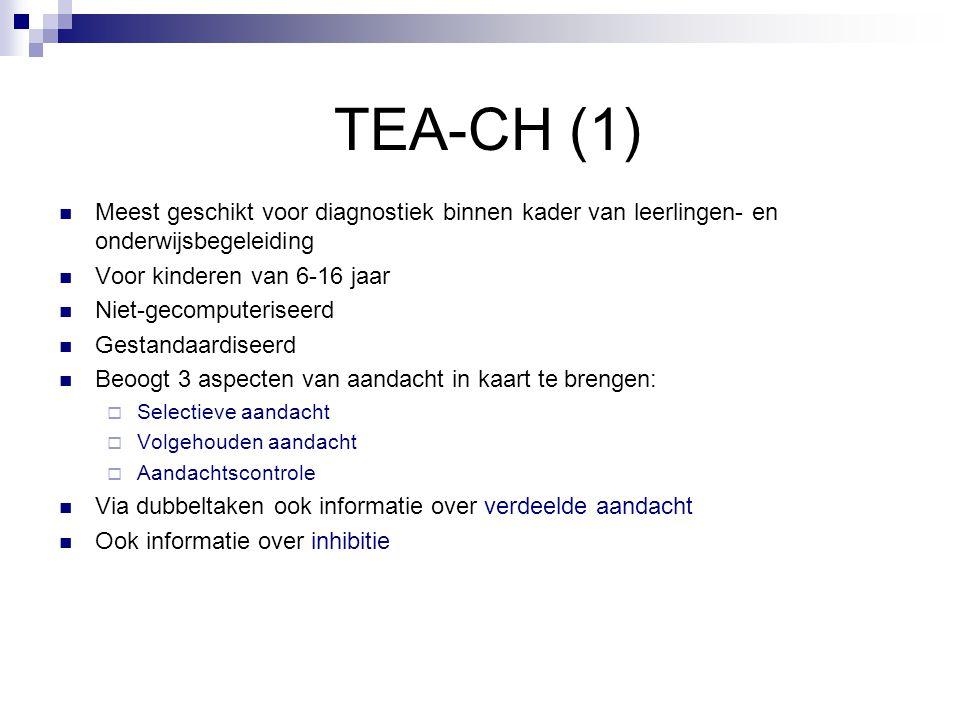 TEA-CH (1) Meest geschikt voor diagnostiek binnen kader van leerlingen- en onderwijsbegeleiding. Voor kinderen van 6-16 jaar.