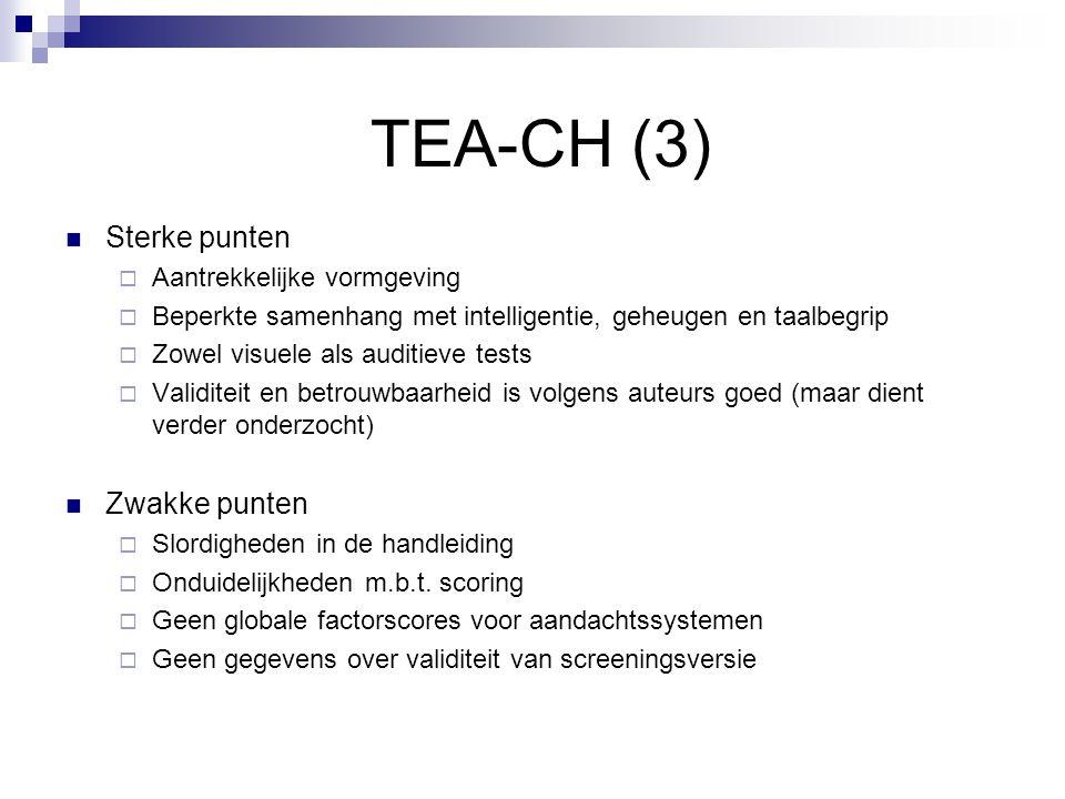 TEA-CH (3) Sterke punten Zwakke punten Aantrekkelijke vormgeving