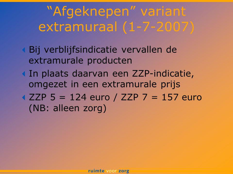 Afgeknepen variant extramuraal (1-7-2007)