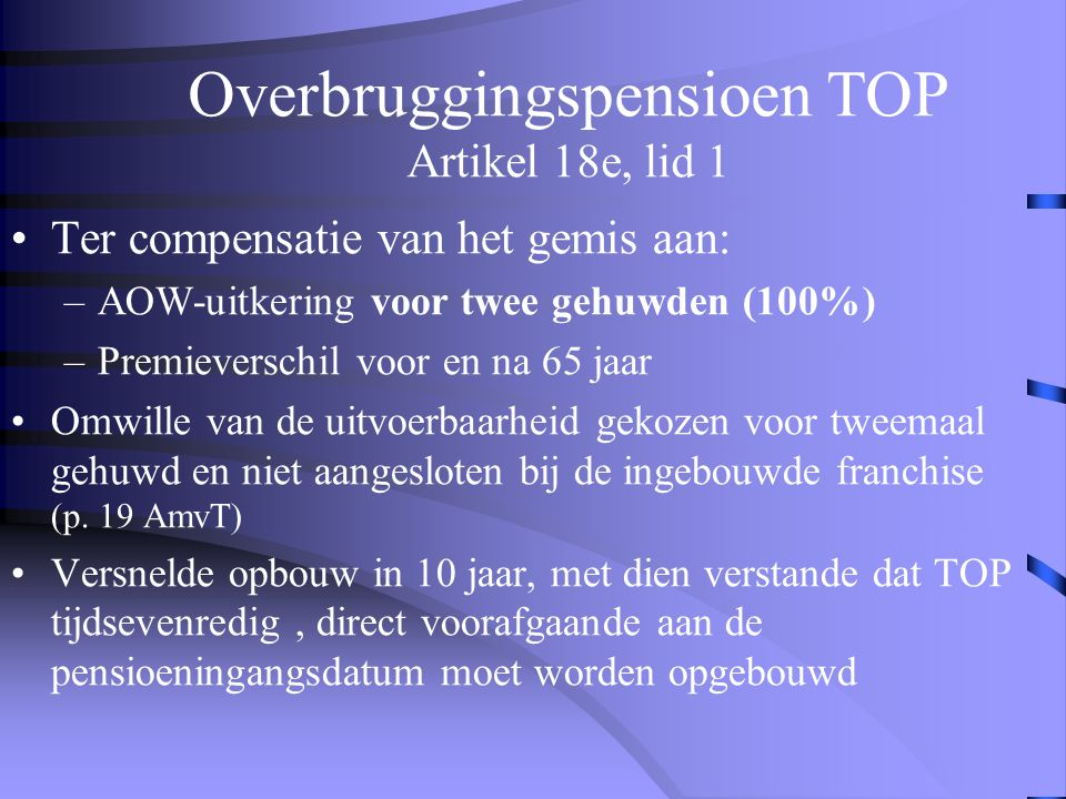 Overbruggingspensioen TOP Artikel 18e, lid 1